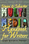 Simon & Schuster Multimedia Handbook for Writers - Lynn Quitman Troyka