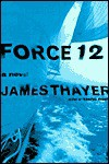 Force 12 - James Thayer