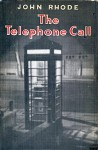 The Telephone Call - John Rhode