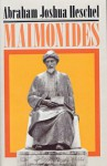 Maimonides: A Biography - Abraham Joshua Heschel, Joachim Neugroschel