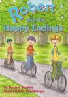 Robert and the Happy Endings - Barbara Seuling, Paul Brewer