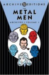 The Metal Men Archives, Volume 1 - Robert Kanigher, Ross Andru, Mike Esposito