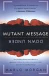 Mutant Message Down Under - Marlo Morgan