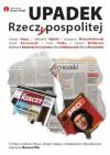Upadek Rzeczypospolitej - Mariusz Pilis, Marta Brzezińska, Dawid Wildstein, Grzegorz Wierzchołowski, Jacek Karnowski, Cezary Gmyz