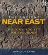 The Ancient Near East: History, Society and Economy - Mario Liverani