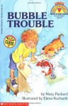 Bubble Trouble (My First Hello Reader!) - Mary Packard