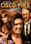 Cisco Pike - B.W.L. Norton, Kris Kristofferson, Gene Hackman