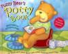 Fuzzy Bear's Potty Book - Dawn Bentley