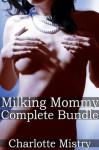 Milking Mommy Complete Bundle - Charlotte Mistry