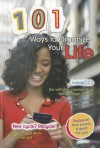 101 Ways to Organize Your Life - Deborah Underwood