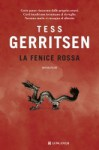 La fenice rossa - Valentina Guani, Annamaria Biavasco, Tess Gerritsen