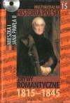 Multimedialna historia Polski - TOM 15 - Zrywy romantyczne 1815-1845 - Tadeusz Cegielski, Beata Janowska, Joanna Wasilewska-Dobkowska