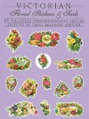 Victorian Floral Stickers and Seals: 62 Full-Color Pressure-Sensitive Designs - Carol Belanger-Grafton, Grafton