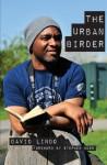 The Urban Birder - David Lindo, Stephen Moss