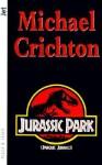 Jurassic Park - Parque Jurásico (Parque Jurásico, #1) - Michael Crichton