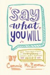 Say What You Will - Cammie McGovern
