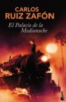 El palacio de medianoche - Carlos Ruiz Zafón