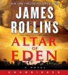 Altar of Eden (Audio) - James Rollins, Paulina Christensen, Paula Christensen