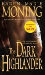 The Dark Highlander - Karen Marie Moning