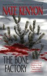 The Bone Factory (Leisure Fiction) - 47North
