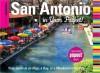 San Antonio in Your Pocket Insiders' Guide - Paris Permenter, John Bigley