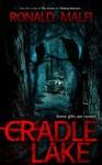 Cradle Lake - Ronald Malfi