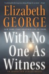 With No One as Witness (Inspector Lynley) - Elizabeth George