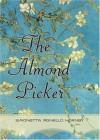 The Almond Picker: A Novel - Simonetta Agnello Hornby