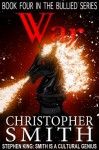 War (Book Four in the Bullied Series) - Christopher Smith, Brandi Doane, Jon McCann