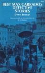 Best Max Carrados Detective Stories - Ernest Bramah