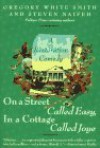 On A Street Called Easy, In a Cottage Called Joye - Gregory White Smith, Steven Naifeh