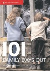 101 Family Days Out: Fantastic National Trust Locations for the Family - National Trust, Carolyn Fry