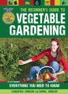 The Beginner's Guide to Vegetable Gardening: Everything You Need to Know (FFA) - Samantha Johnson, Daniel Johnson