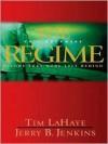 The Regime - Tim LaHaye, Jerry B. Jenkins