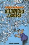 Silencio a gritos - Sergio Aragonés