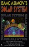 Isaac Asimov's Solar System - Gardner R. Dozois, Sheila Williams, Daniel Marcus, Geoffrey A. Landis, Paul J. McAuley, John Varley, Lucius Shepard, Stephen Baxter, G. David Nordley, Nancy Kress, Brian W. Aldiss, Michael Swanwick