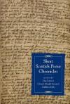 Short Scottish Prose Chronicles - Dan Embree, Edward Donald Kennedy, Kathleen Daly