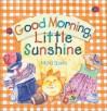 Good Morning, Little Sunshine - Michal Sparks