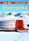 Lonely Planet Travel Survival Kit: Mongolia - Paul Greenway, Robert Storey, Lonely Planet