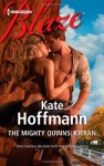 The Mighty Quinns: Kieran (Harlequin Blaze) - Kate Hoffmann
