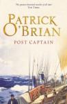 Post Captain: Aubrey/Maturin series, book 2 - Patrick O'Brian