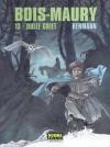 Bois-Maury Vol. 13: Dulle Griet - Hermann Huppen