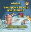 The Right Place for Albert - Daphne Skinner, Deborah Melmon