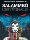 Salammbô, L'intégrale - Gustave Flaubert, Philippe Druillet