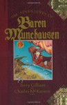 The Adventures of Baron Munchausen: The Illustrated Novel (Applause Screenplay Series) - Terry Gilliam, Charles McKeown