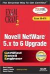 Novell NetWare 5.X to 6 Upgrade Exam Cram 2 [With CDROM] - David Johnson