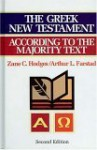 The Greek New Testament According to the Majority Text - Zane C. Hodges, Arthur L. Farstad
