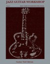 Jazz Guitar Workshop Book I Daily Warm Up Exercises for Guitar - Guitar Tab Edition - Robert Green