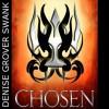 Chosen (The Chosen #1) - John Mierau, Denise Grover Swank