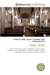 Holy Grail - Agnes F. Vandome, John McBrewster, Sam B Miller II